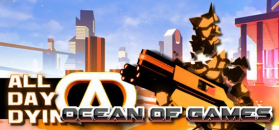 All-Day-Dying-Redux-Edition-PLAZA-Free-Download-1-OceanofGames.com_.jpg