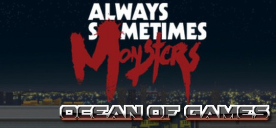 Always-Sometimes-Monsters-Special-Edition-PLAZA-Free-Download-1-OceanofGames.com_.jpg