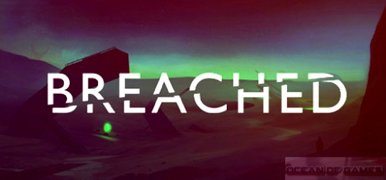 Breached PC Game Free Download