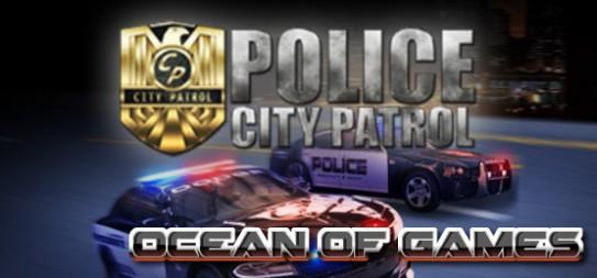 City-Patrol-Police-v1.0.1-SKIDROW-Free-Download-1-OceanofGames.com_.jpg