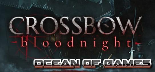 CROSSBOW-Bloodnight-Chronos-Free-Download-1-OceanofGames.com_.jpg