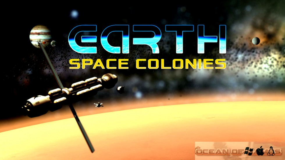 Earth Space Colonies Free Download