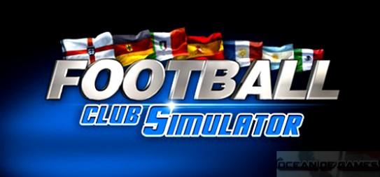 Football Club Simulator Free Download