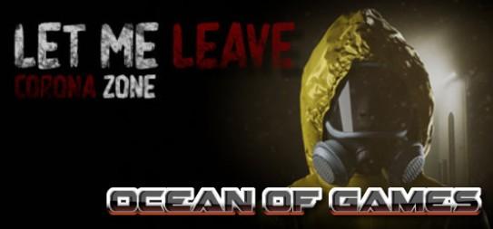 Let-Me-Leave-Corona-Zone-PLAZA-Free-Download-1-OceanofGames.com_.jpg