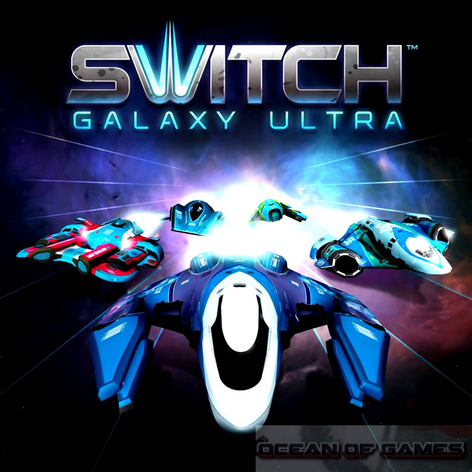 Switch Galaxy Ultra Free Download