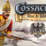 Cossacks 3 Rise to Glory Free Download