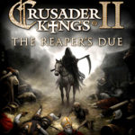 Crusader Kings II The Reapers Due Free Download