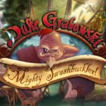 Duke Grabowski Mighty Swashbuckler Free Download