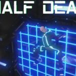 Half Dead Free Download
