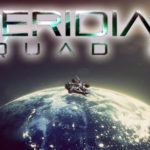 Meridian Squad 22 Free Download