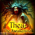 Thea The Awakening Free Download