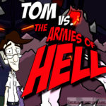 Tom VS The Armies Of Hell Free Download