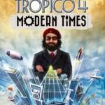 Tropico 4 Modern Times Free Download