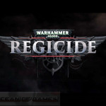 Warhammer 40000 Regicide Free Download
